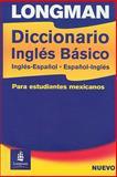 Longman Diccionario Ingles Basico Para Estudiantes Mexicanos 9780582853614