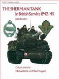 The Sherman Tank, John Sandars, 0850453615