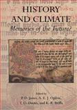 History and Climate : Memories of the Future?, , 1441933611