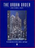 The Urban Order : An Introduction to Urban Geography, Short, John Rennie, 155786361X