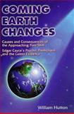 Coming Earth Changes, William Hutton, 0876043619