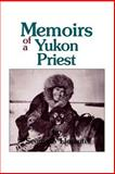 Memoirs of a Yukon Priest, Llorente, Segundo, 0878403612