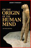 On the Origin of the Human Mind, Andrey Vyshedskiy, 1492963615