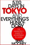 5,110 Days in Tokyo and Everything's Hunky-Dory 9781567203615