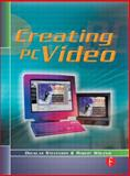 Creating PC Video, Wolenik, Robert and Stevenson, Douglas, 0240803612