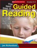 The Next Step in Guided Reading 1st Edition