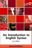 An Introduction to English Syntax, Miller, Jim, 0748633618
