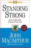 Standing Strong, John MacArthur, 078144361X