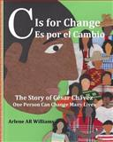 C Is for Change, Arlene Williams, 1495923614