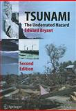 Tsunami : The Underrated Hazard, Bryant, Edward, 3642093612