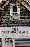 The Seething Place, Timothy Kirby, 1482593610