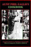 Aunt Phil Gallo's Cookbook, Michele Cook, 1495463613