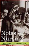 Notes on Nursing, Nightingale, Florence, 1602063613