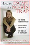 How to Escape the No-Win Trap, Barbara Berg, 0071423613