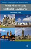Prime Ministers and Rhetorical Governance, Grube, Dennis, 023036361X