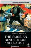 The Russian Revolution, 1900-1927 9780312223618