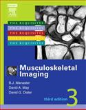 Musculoskeletal Imaging : The Requisites, May, David A. and Disler, David G., 0323043615