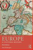 Europe : A Cultural History, Rietbergen, Peter, 041566361X