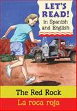 Red Rock/Roca Roja, Stephen Rabley, 0764143611