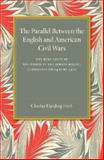 The Parallel Between the English and American Civil Wars, Firth, Charles Harding, 1107673615