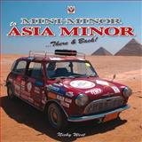 Mini Minor to Asia Minor, Nicola Susanne West, 1845843614