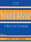 Sound Advice : A Basis for Listening, Hagen, Stacy  A., 0130813613