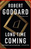 Long Time Coming, Robert Goddard, 0385343612