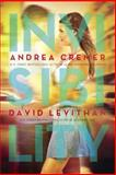 Invisibility, Andrea Cremer and David Levithan, 060634361X