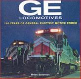 GE Locomotives, Brian Solomon, 076031361X