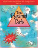 Pyramid Cafe, Jane Jarrell and Deborah Saathoff, 0805403612