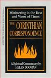 The Corinthian Correspondence : Ministering in the Best and Worst of Times, Doohan, Helen, 0893903612