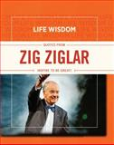 Life Wisdom: Quotes from Zig Ziglar, , 143368361X