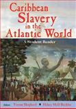 Caribbean Slavery in the Atlantic, Verene Shepherd, Hilary Beckles, 9768123613