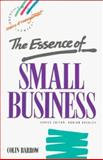 The Essence of Small Business, Colin Barrow, 0132853620