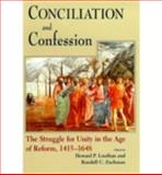 Conciliation and Confession, Howard Louthan and Randall C. Zachman, 0268033625