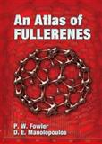 An Atlas of Fullerenes, P. W. Fowler and D. E. Manolopoulos, 0486453626