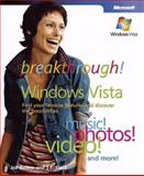 Breakthrough! Windows Vista : Find Your Favorite Features and Discover the Possibilities, Ballew, Joli and Slack, Greg, 0735623627