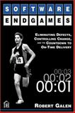 Software Endgames : Eliminating Defects, Controlling Change, and the Countdown to on-Time Delivery, Galen, Robert, 0932633625