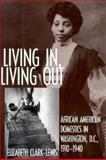 Living in, Living Out, Elizabeth Clark-Lewis, 1560983620