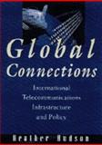 Global Connections, Hudson, Heather E., 0442023626