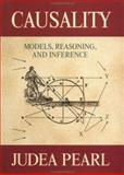Causality : Models, Reasoning, and Inference, Pearl, Judea, 0521773628