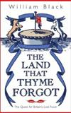 The Land That Thyme Forgot, William Black, 0593053621