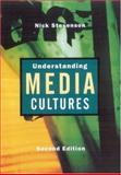 Understanding Media Cultures : Social Theory and Mass Communication, Stevenson, Nicholas, 0761973621
