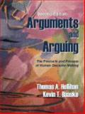 Arguments and Arguing : The Products and Process of Human Decision Making, Hollihan, Thomas A. and Baaske, Kevin T., 1577663624