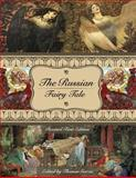 The Russian Fairy Tale (Revised First Edition), , 1626613621