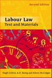 Labour Law : Text and Materials, Collins, Hugh and Ewing, K. D., 1841133620