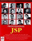 JSP : Using JavaServer Pages, Servlets, EJB, JNDI, JDBC, XML, XSLT, and WML, WROX Author Team, 1861003625