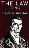 The Law, Frederic Bastiat, 9562913627