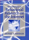 Introduction to Behavioral Research on the Internet, Birnbaum, Michael H., 0130853623