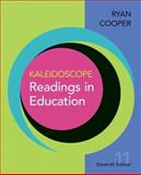 Kaleidoscope : Readings in Education, Ryan, Kevin and Cooper, James M., 0618643621